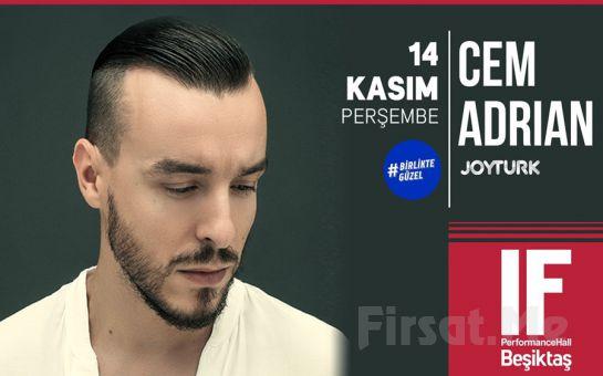 IF Performance Beşiktaş'ta 14 Kasım'da 'Cem Adrian' Konser Bileti