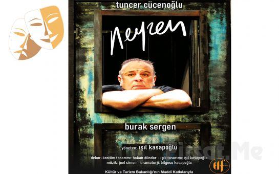 Burak Sergen Performansıyla Ünlü Şair Neyzen Tevfik'in Hayatını Anlatan 'Neyzen' Tiyatro Oyunu Bileti