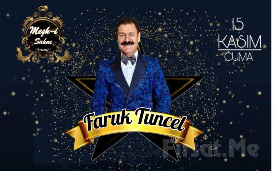 Nakkaştepe Meşk-i Şahane'de 15 Kasım'da Fix Menü Eşliğinde 'Faruk Tuncel' Galası