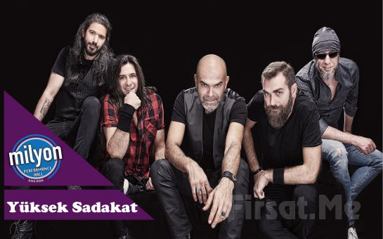 Milyon Performance Hall Ankara'da 4 Aralık'ta 'Yüksek Sadakat' Konser Bileti