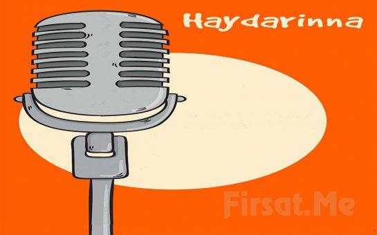 Haydar Kuduz İle İhtiraslı ve Komik 'Haydarinna' Stand-up Gösterisi Bileti
