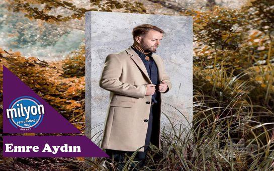 Milyon Performance Hall Ankara'da 21 Aralık'ta 'Emre Aydın' Konser Bileti