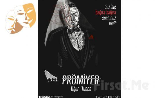 Uğur Tunca'nın Etkileyici Oyunculuğuyla Muhteşem Bir Dram ve Gerilim 'Prömiyer' Tiyatro Oyunu Bileti