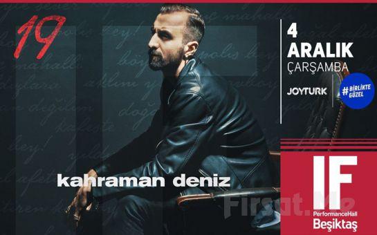 IF Performance Hall Beşiktaş'ta 4 Aralık'ta 'Kahraman Deniz' Konser Bileti