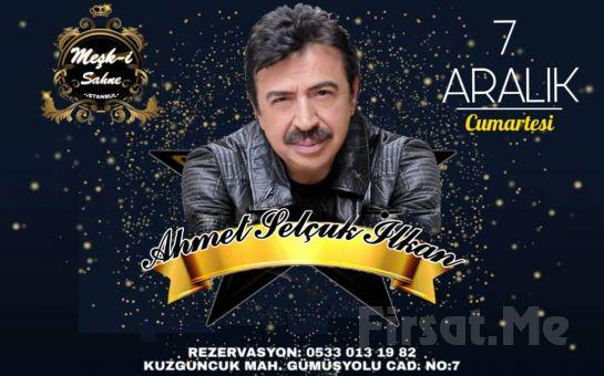 Nakkaştepe Meşk-i Şahane'de 7 Aralık'ta Fix Menü Eşliğinde 'Ahmet Selçuk İlkan' Galası
