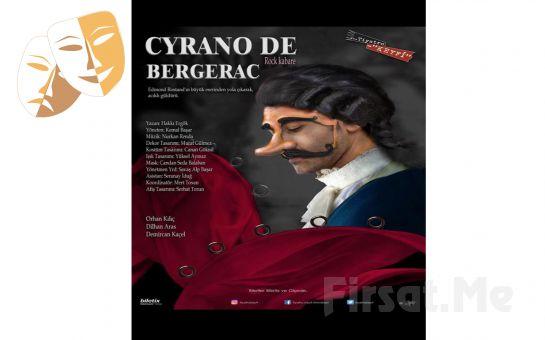Edmond Rostand'ın Eserinden Uyarlanan Rock Kabare Tarzında 'Cyrano de Bergerac' Tiyatro Oyunu Bileti