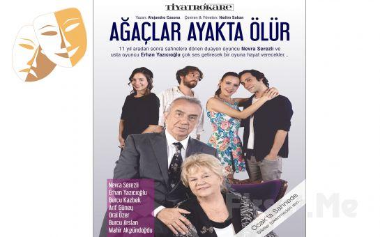 Nevra Serezli ve Erhan Yazıcıoğlu İle Muhteşem Bir Aile Komedisi 'Ağaçlar Ayakta Ölür' Tiyatro Oyunu Bileti