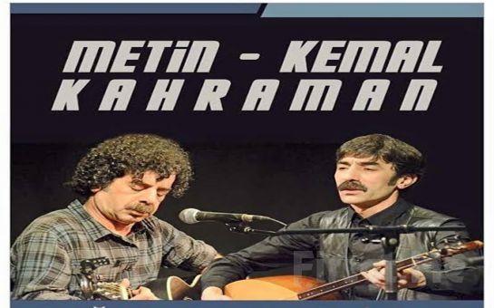 Sevilen Şarkılarıyla 'Metin & Kemal Kahraman' Konser Bileti