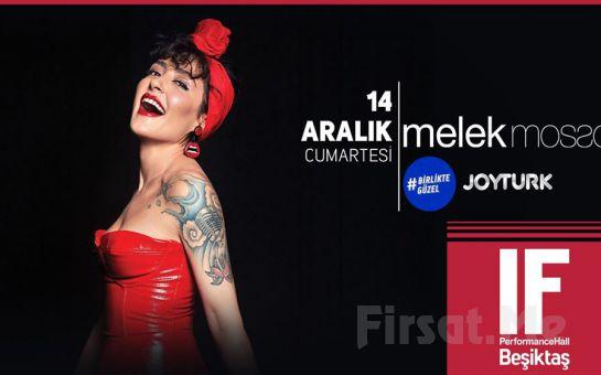 IF Performance Hall Beşiktaş'ta 14 Aralık'ta Melek Mosso Konser Bileti 55 TL yerine 44 TL