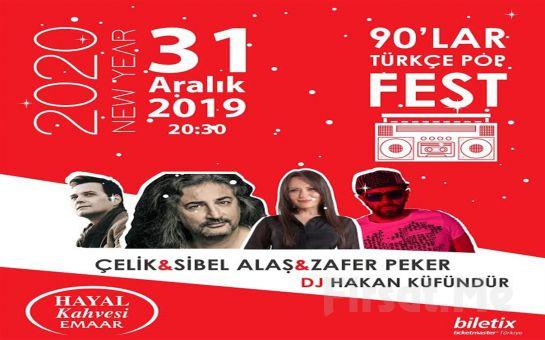 Hayal Kahvesi Emaar'da 31 Aralık'ta '90'lar Türkçe Pop Parti: Çelik & Sibel Alaş & Zafer Peker & Dj Hakan Küfündür' Konser Bileti