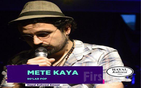 Hayal Kahvesi Emaar Square'da Mete Kaya ile 90'lar Konser Bileti
