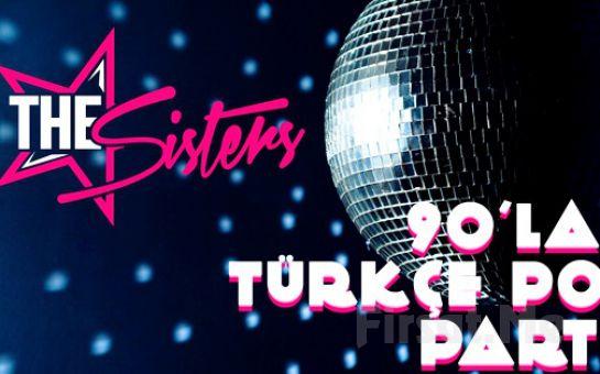 Duru Ataşehir Gig's Sahne'de 27 Aralık'ta DJ Sisters ile 90'lar Türkçe Pop Konser Bileti