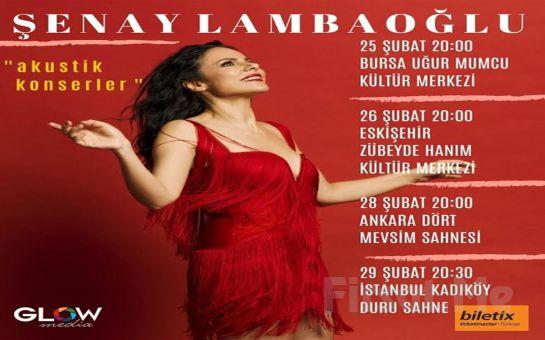 Farklı Tarzı ve Güçlü Sesiyle 'Şenay Lambaoğlu Akustik Şarkılar' Konser Bileti