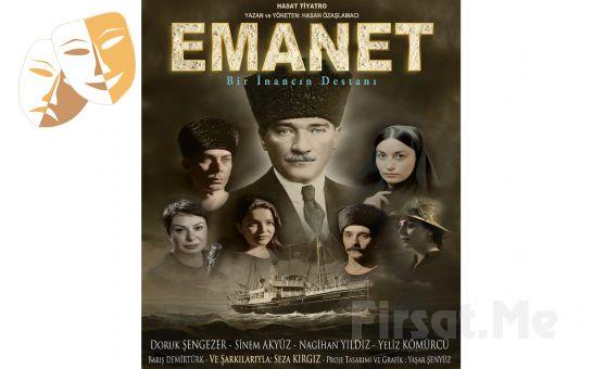 Ulu Önder Atatürk'ün Hayatının Anlatıldığı 'Emanet Bir İnancın Destanı' Tiyatro Oyunu Bileti