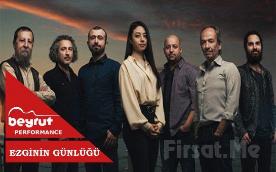 Beyrut Performance Kartal Sahne'de 20 Mart'ta 'Ezginin Günlüğü' Konser Bileti