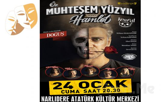 İşitme Engellilerininde rahatlıkla İzleyebilecekleri 'Öz Muhteşem Yüzyıl Hamlet' Tiyatro Oyunu Bileti
