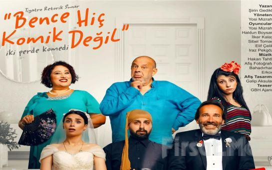 Kahkaha Tufanı Bir Düğün Sonrası Komedisi 'Bence Hiç Komik Değil' Tiyatro Oyunu Bileti