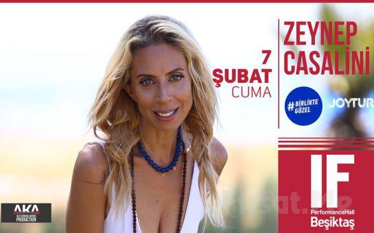 IF Performance Beşiktaş'ta 7 Şubat'ta 'Zeynep Casalini' Konser Bileti