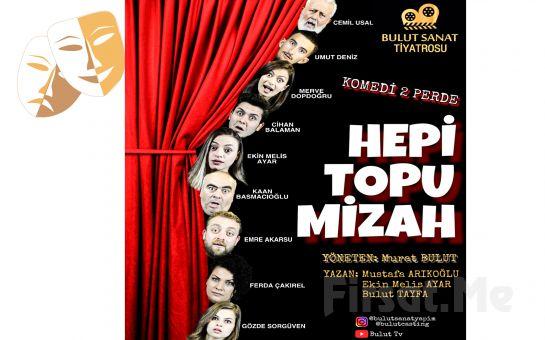 Kahkahalarla İzleyeceğiniz Bir Aile Komedisi 'Hepi Topu Mizah' Tiyatro Oyunu Bileti