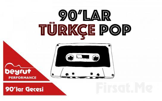 Beyrut Performance Kartal Sahne'de 29 Şubat'ta Mansur Ark & Ragga Oktay & Dj Özge Tığlı ile 90'lar Türkçe Pop Fest Giriş Bileti
