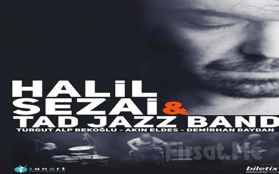 Trump Kültür Merkezi'nde 7 Şubat'ta 'Halil Sezai & Tad Jazz Band' Konser Bileti