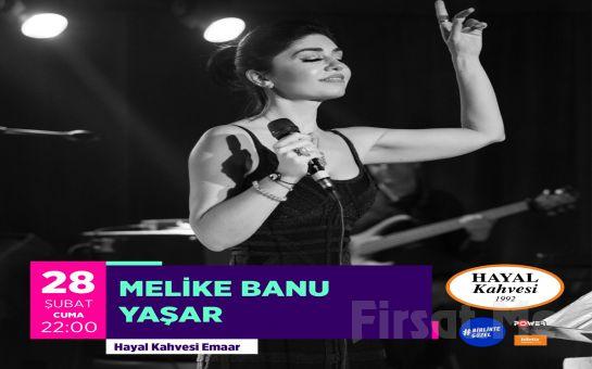 Hayal Kahvesi Emaar Square'da 'Melike Yaşar' Konser Bileti