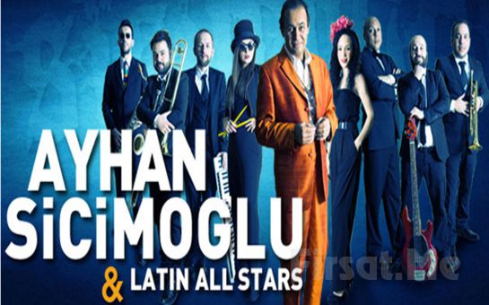 Turcolatino Müziğin Öncüsü 'Ayhan Sicimoğlu & Latin All Stars' Konser Bileti