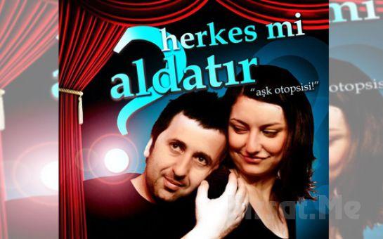 Metin Zakoğlu Performansı ile 'Herkes Mi Aldatır?' Tiyatro Oyunu Bileti