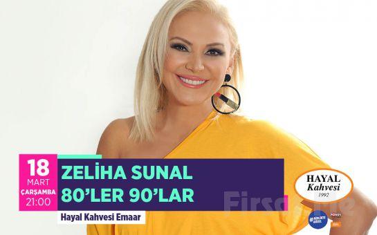 Hayal Kahvesi Emaar Square'da 'Zeliha Sunal' Konser Bileti