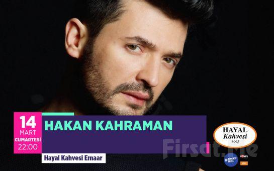 Hayal Kahvesi Emaar Square'da 'Hakan Kahraman' Konser Bileti