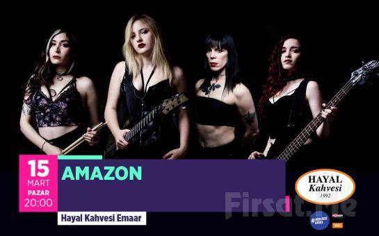 Hayal Kahvesi Emaar Square'da 'Amazon' Konser Bileti