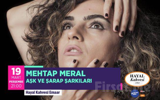 Hayal Kahvesi Emaar Square'da 'Mehtap Meral' Konser Bileti
