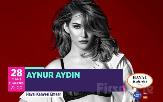 Hayal Kahvesi Emaar Square'da 'Aynur Aydın' Konser Bileti