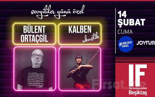 IF Performance Hall Beşiktaş Sahne'de 14 Şubat'ta 'Bülent Ortaçgil ve Kalben' Konser Bileti