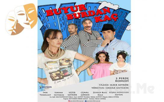 Yılın Komedisi 'Buyur Burdan Kaç' Tiyatro Oyun Bileti
