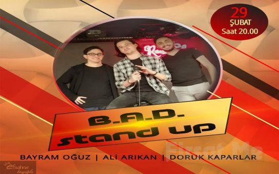 Üç Genç Komedyenden ' B.A.D.' Stand Up Gösteri Bileti