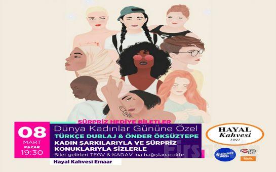 Hayal Kahvesi Emaar Square'da 'Önder Öksüztepe - Türkçe Dublaj' Konser Bileti