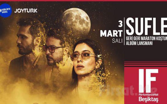 IF Performance Beşiktaş'ta 3 Mart'ta 'Sufle' Konser Bileti