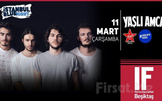 IF Performance Beşiktaş'ta 11 Mart'ta 'Yaşlı Amca' Konser Bileti
