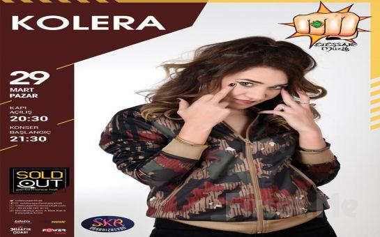 SoldOut Performance Hall'da 29 Mart'ta 'Kolera' Konser Bileti