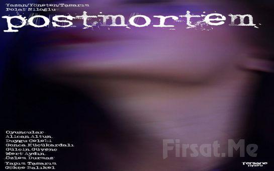'Postmortem' Tiyatro Oyunu Bileti