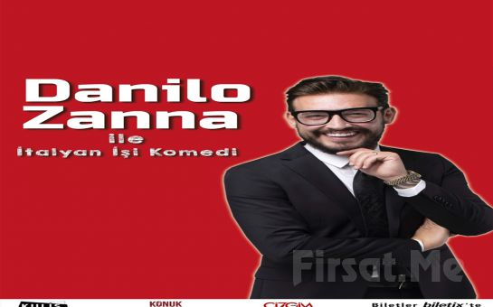 Sempatik Tavırları ve Enerjisiyle 'Danilo Zanna İle İtalyan İşi Komedi' Tiyatro Oyunu Bileti