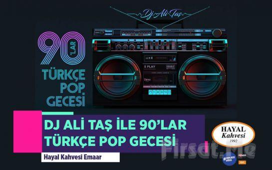 Hayal Kahvesi Emaar Square'da Dj Ali Taş ile 90'lar Konser Bileti