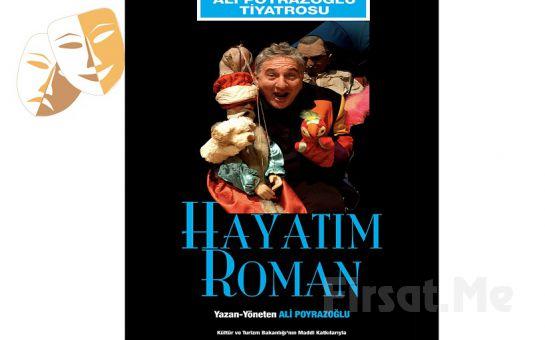4. Karşıyaka Tiyatro Festivali Kapsamında Ali Poyrazoğlu'ndan Yaşamına Dair 'Hayatım Roman' Tiyatro Oyunu Bileti