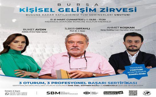 Prof. Dr. İlber Ortaylı, Buket Aydın ve Ahmet Koşkan ile 21 Mart'ta 'Bursa Kişisel Gelişim Zirvesi' Seminer Bileti