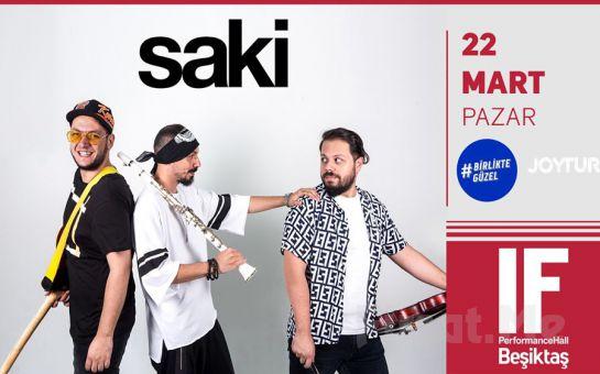 IF Performance Beşiktaş'ta 22 Mart'ta 'Saki' Konser Bileti