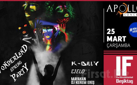 IF Performance Beşiktaş'ta 25 Mart'ta 'Wonderland Spring Party' Giriş Bileti