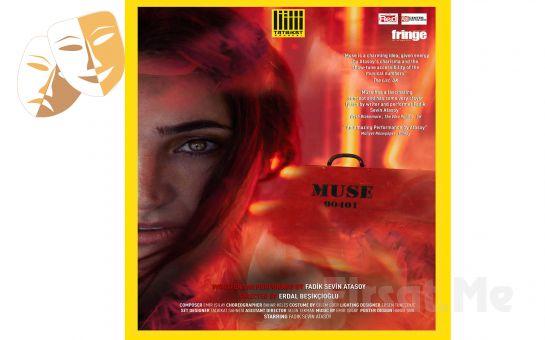 Erdal Beşikçioğlu'nun Yönettiği ve Fadik Sevin Atasoy'un Oynadığı 'Muse 90401' Tiyatro Oyunu Bileti