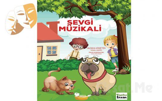 Hayvan Sevgisini Anlatan 'Sevgi Müzikali' Çocuk Tiyatro Bileti