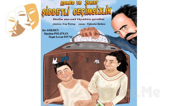 Romeo Ve Juliet: Şiddetli Geçimsizlik Tiyatro Oyunu Bileti